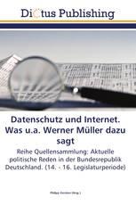 Datenschutz und Internet. Was u.a. Werner Müller dazu sagt