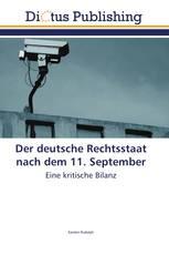 Der deutsche Rechtsstaat nach dem 11. September