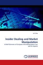 Insider Dealing and Market Manipulation