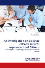 An investigation on Blekinge eHealth services requirements of Citizens