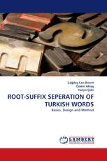 ROOT-SUFFIX SEPERATION OF TURKISH WORDS