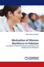Motivation of Women Workforce in Pakistan