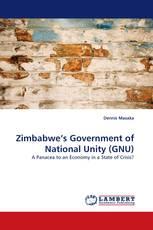 Zimbabwe''s Government of National Unity (GNU)