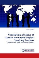 Negotiation of Status of Korean Nonnative-English-Speaking Teachers