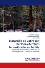 Biosorción de Cobre con Bacterias Aerobias Inmovilizadas en Zeolita