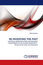RE-INVENTING THE PAST