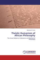 Theistic Humanism of African Philosophy