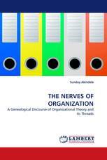 THE NERVES OF ORGANIZATION