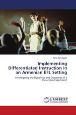 Implementing Differentiated Instruction in an Armenian EFL Setting