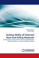 Sealing Ability of Selected Root End Filling Materials