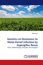 Genetics on Resistance to Maize Kernel Infection by Aspergillus flavus