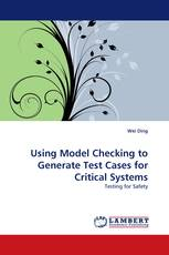 Using Model Checking to Generate Test Cases for Critical Systems