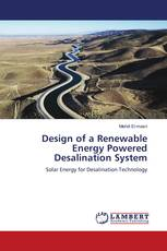 Design of a Renewable Energy Powered Desalination System