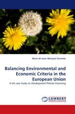 Balancing Environmental and Economic Criteria in the European Union