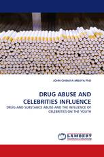 DRUG ABUSE AND CELEBRITIES INFLUENCE
