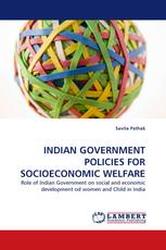 INDIAN GOVERNMENT POLICIES FOR SOCIOECONOMIC WELFARE