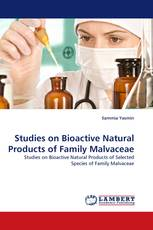 Studies on Bioactive Natural Products of Family Malvaceae