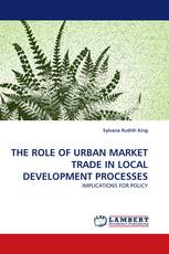 THE ROLE OF URBAN MARKET TRADE IN LOCAL DEVELOPMENT PROCESSES