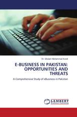 E-BUSINESS IN PAKISTAN: OPPORTUNITIES AND THREATS