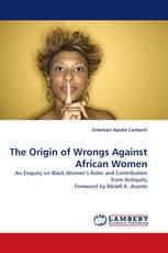 The Origin of Wrongs Against African Women