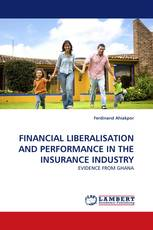 FINANCIAL LIBERALISATION AND PERFORMANCE IN THE INSURANCE INDUSTRY