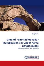 Ground Penetrating Radar investigations in Upper Kama potash mines