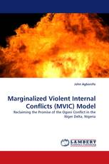 Marginalized Violent Internal Conflicts (MVIC) Model