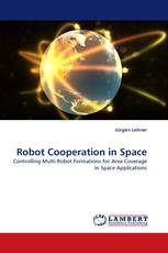 Robot Cooperation in Space
