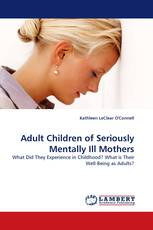 Adult Children of Seriously Mentally Ill Mothers
