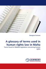 A glossary of terms used in human rights law in Malta