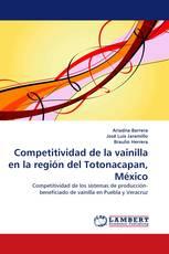 Competitividad de la vainilla en la región del Totonacapan, México