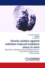 Grewia asiatica against radiation induced oxidative stress in mice