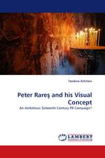 Peter Rareş and his Visual Concept