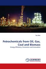Petrochemicals from Oil, Gas, Coal and Biomass