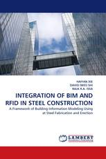 INTEGRATION OF BIM AND RFID IN STEEL CONSTRUCTION