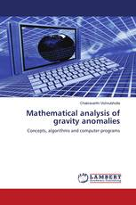Mathematical analysis of gravity anomalies