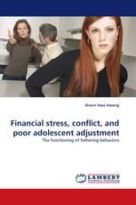 Financial stress, conflict, and poor adolescent adjustment