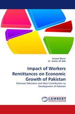 Impact of Workers Remittances on Economic Growth of Pakistan