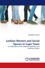 Lesbian Women and Social Spaces in Cape Town