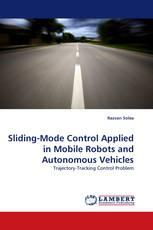 Sliding-Mode Control Applied in Mobile Robots and Autonomous Vehicles