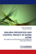 MALARIA PREVENTION AND CONTROL PROJECT IN SIERRA LEONE
