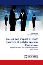 Causes and impact of staff turnover at polytechnics in Zimbabwe