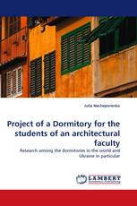 Project of a Dormitory for the students of an architectural faculty