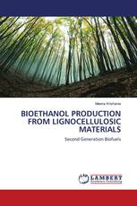 BIOETHANOL PRODUCTION FROM LIGNOCELLULOSIC MATERIALS