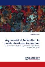 Asymmetrical Federalism in the Multinational Federation