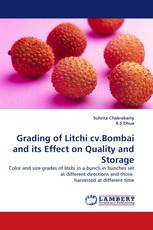Grading of Litchi cv.Bombai and its Effect on Quality and Storage