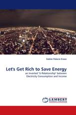 Let''s Get Rich to Save Energy