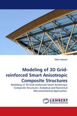 Modeling of 3D Grid-reinforced Smart Anisotropic Composite Structures