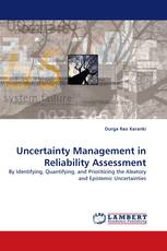 Uncertainty Management in Reliability Assessment