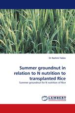 Summer groundnut in relation to N nutrition to transplanted Rice